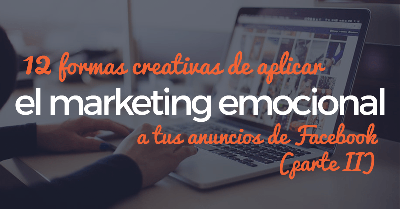 Marketing Emocional, Facebook