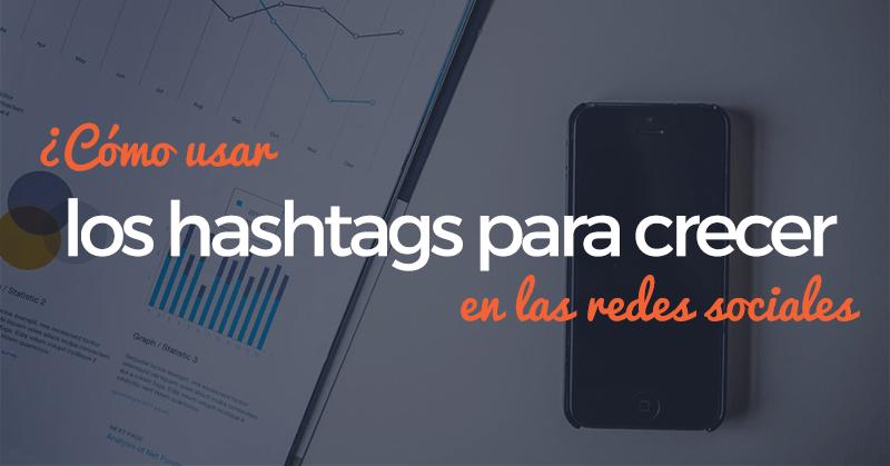 hashtags, etiquetas, redes sociales, crecer