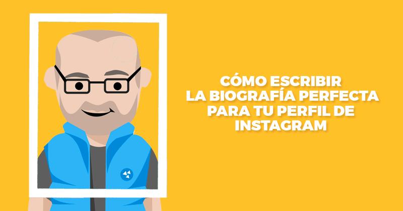 biografía, perfecta, perfil, instagram, hablando digital