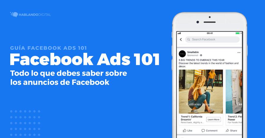 Todo sobre los anuncios de Facebook