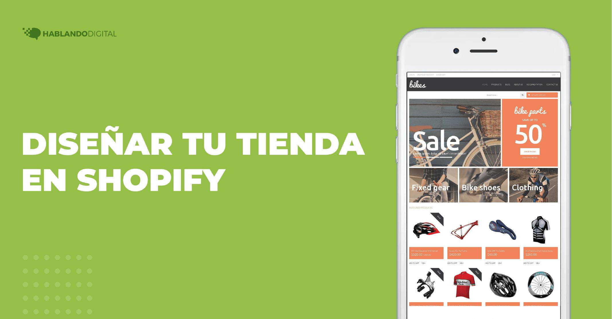 Diseñar tu tienda en shopify