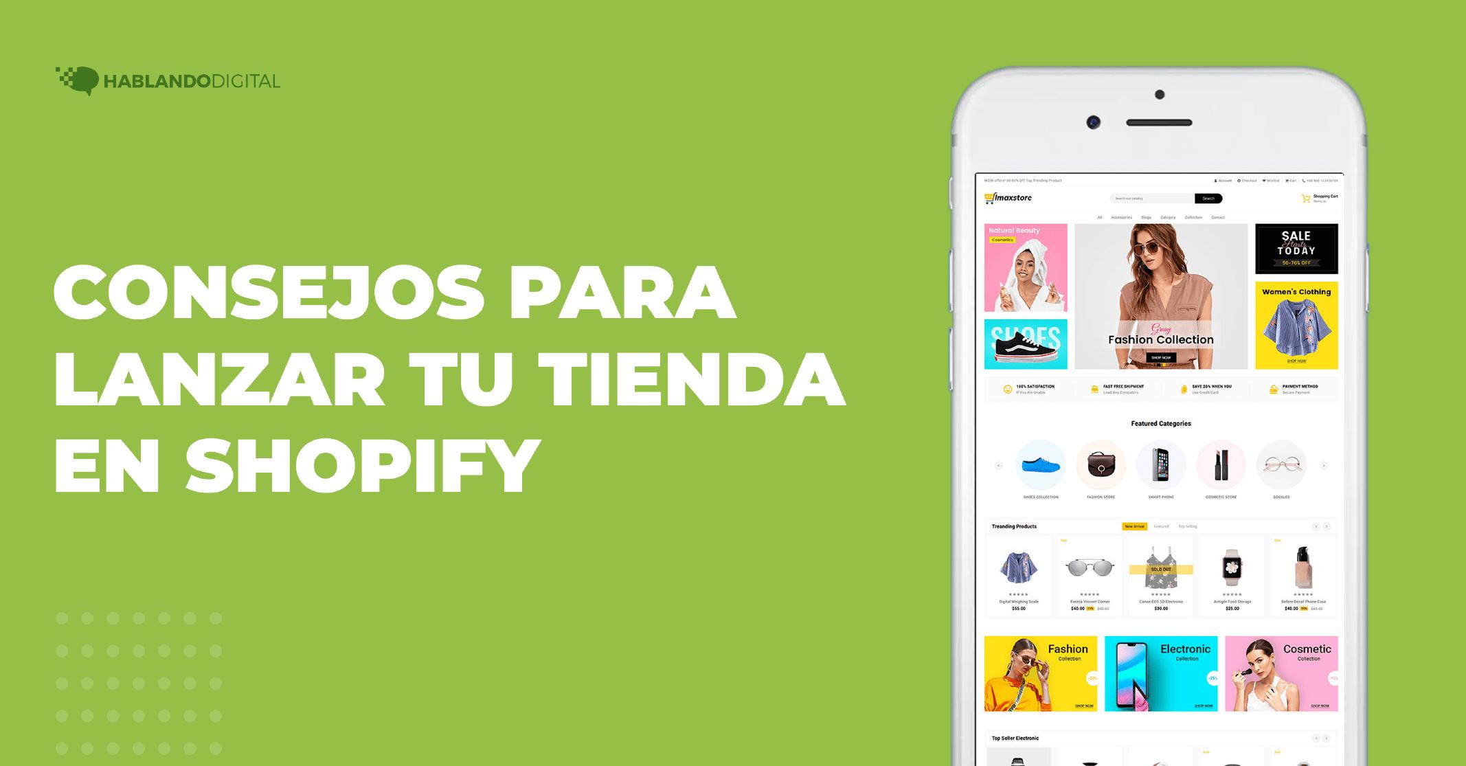 Consejos para lanzar tu tienda en Shopify