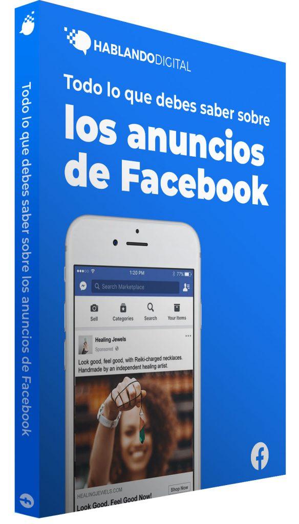 Guía para crear anuncios de Facebook paso a paso
